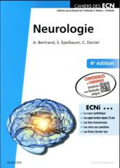 Neurologie (4e édition)  - Christian Denier - Anne Bertrand - Stephane Epelbaum