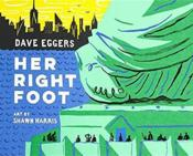 Vente  Her right foot  - Dave Eggers