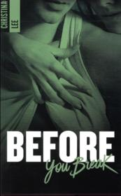Vente livre :  Before you break  - Lee Cristina
