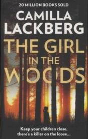 Vente livre :  The girl in the woods  - Camilla Lackberg