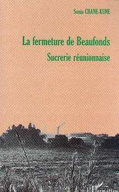 La Fermeture De Beaufonds Sucrerie Reunionnaise - Intérieur - Format classique