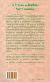 La Fermeture De Beaufonds Sucrerie Reunionnaise - 4ème de couverture - Format classique