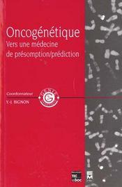 Oncogenetique: Vers Une Medecine De Presomption / Prediction - Intérieur - Format classique