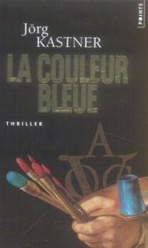 La couleur bleue - Couverture - Format classique