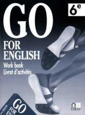 Go For English 6e / Livret D'Activites (Afrique Centrale) - Couverture - Format classique