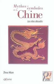 Mythes Et Symboles De La Chine ; Les Rites Decodes - Intérieur - Format classique
