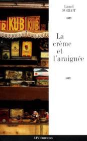 La Creme Et L'Araignee - Couverture - Format classique