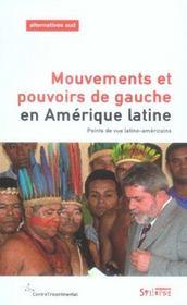 Mouvements Et Pouvoirs De Gauche En Amerique Latine - Intérieur - Format classique