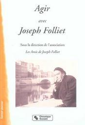 Agir Avec Joseph Folliet - Intérieur - Format classique