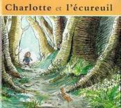 Charlotte Et L'Ecureuil - Couverture - Format classique