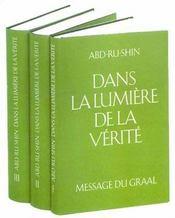 Dans La Lumiere De La Verite ; Message Du Graal T.2 - Intérieur - Format classique