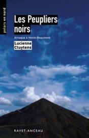 Les peupliers noirs ; arnaque à Henin-Beaumont - Couverture - Format classique