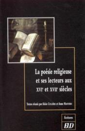 La Poesie Religieuse Et Ses Cultures Au Xvi Et Xvii Siecles - Couverture - Format classique