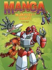 Manga ; montres et robots - Intérieur - Format classique