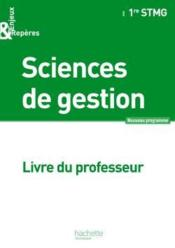 Enjeux et reperes sciences de gestion 1re stmg - livre professeur - ed. 2012 - Couverture - Format classique