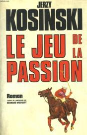 Le Jeu De La Passion. - Couverture - Format classique