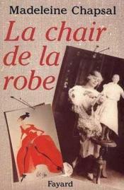 La Chair De La Robe. - Couverture - Format classique