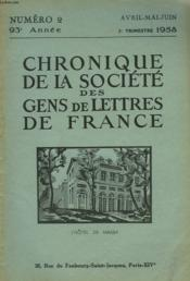 CHRONIQUE DE LA SOCIETE DES GENS DE LETTRES DE FRANCE N°2, 93e ANNEE ( 2e TRIMESTRE 1958) - Couverture - Format classique