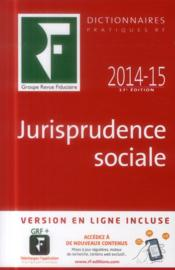 Vente  Jurisprudence sociale 2014-2015 (17e édition)  - Collectif