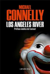 Vente  Los Angeles river  - Michael Connelly