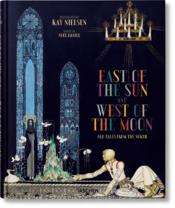 Vente livre :  East of the sun, West of the moon ; old tales from the north  - Kay Nielsen