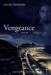 Vengeance  - Lucie Durand