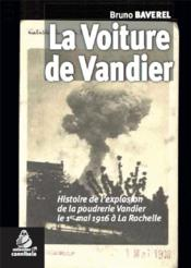 Vente  La voiture de Vandier  - Bruno Baverel