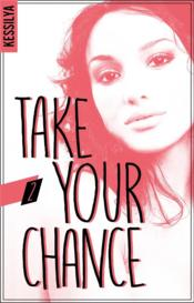 Vente  Take your chance - t02 - take your chance - 2 - luna  - Kessilya