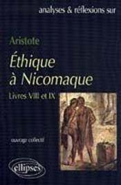 Aristote Ethique A Nicomaque Livres Viii Et Ix - Intérieur - Format classique