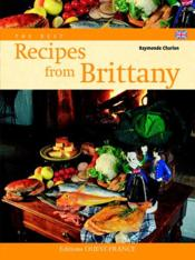 Les meilleures recettes de Bretagne - Couverture - Format classique