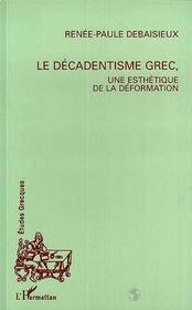 Le décadentisme grec, une esthétique de la déformation - Intérieur - Format classique