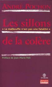 Les Sillons De La Colere ; La Malbouffe N'Est Pas Une Fatalite - Intérieur - Format classique