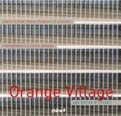 Les Portes D'Arcueil, Orange Village - Couverture - Format classique