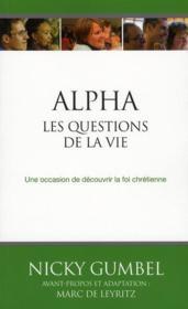 Les questions de la vie ; une occasion de s'interroger sur le sens de la vie - Couverture - Format classique