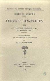 Tome Xiv - Art Poetique Francois (1565), Les Oeuvres (1567) - Couverture - Format classique