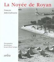 Noyee de royan (la) - Intérieur - Format classique
