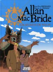 Allan Mac Bride t.2 ; les secrets de Walpi - Couverture - Format classique