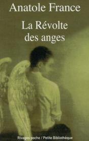 La révolte des anges  - Anatole France
