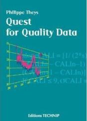 Vente livre :  Quest for quality data  - Philippe Theys