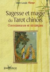 Sagesse et magie du tarot chinois : connaissance et stratégie - Couverture - Format classique