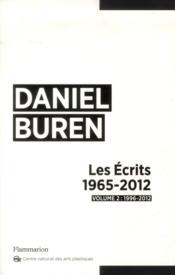 Les écrits 1996-2012 t.2 ; 1996-2102 - Couverture - Format classique