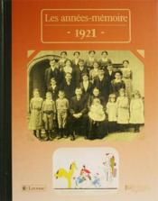 Les années-mémoires 1921 - Couverture - Format classique