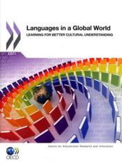Vente livre :  Languages in a global world ; learning for better cultural understanding  - Collectif
