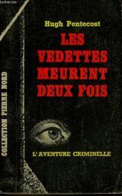 Les Vedettes Meurent Deux Fois. Collection L'Aventure Criminelle N° 178 - Couverture - Format classique