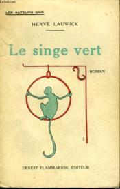 Le Singe Vert. - Couverture - Format classique