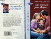 Une maman pour Bryan - Couverture - Format classique