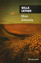 Mon Antonia  - Willa Cather