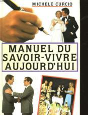 Manuel Du Savoir-Vivre Aujourd'Hui - Couverture - Format classique