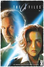 Vente livre :  The x-files ; les nouvelles affaires non classees t.1  - Joe Harris - Michael Walsh