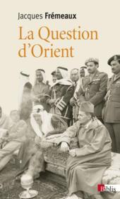 Vente  La question d'Orient  - Fremaux Jacques - Jacques Fremaux